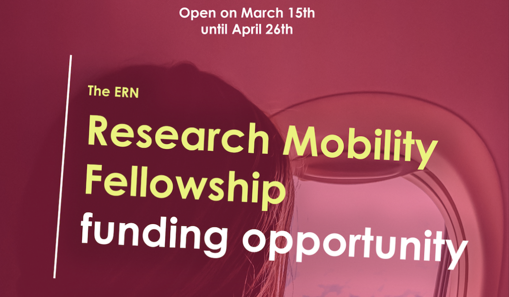 ERN Research Mobility Fellowship | 15 March 2021