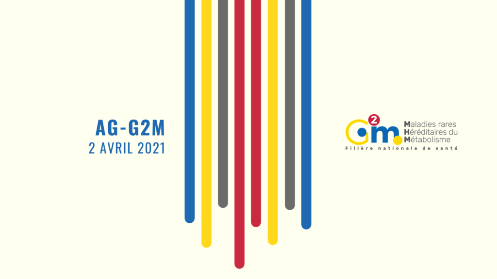G2M: General Assembly of the French Network of Metabolic Rare Diseases